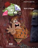 Les aventures de Tiki Preston : Noël à Pâques