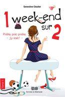 1 week-end sur 2 02 : Prête, pas prête, j'y vais !