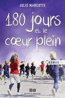 180 jours et le coeur plein