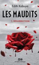 Les maudits 01 : Résurrection