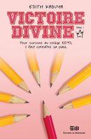 Victoire-Divine 01 : Déclaration de guerre