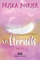 Les Éternels 02 : Amitié
