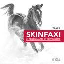 Skinfaxi : 25 personnalités en toute liberté