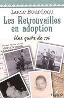 Les retrouvailles en adoption
