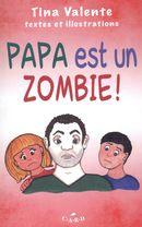 Papa est un zombie!