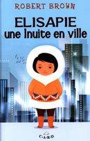 Elisapie : une Inuite en ville