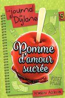Le journal de Dylane 05 : Pomme d'amour sucrée