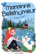 Marianne Bellehumeur 06: A coeur ouvert