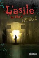 L'asile du Nord : Camille