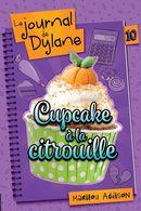 Le journal de Dylane 10 : Cupcake à la citrouille