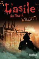 L'asile du Nord : William