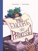 Pas encore une princesse !
