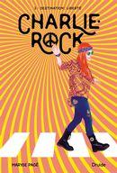 Charlie-Rock 02 - Destination- : liberté
