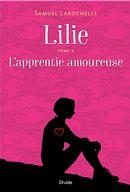 Lilie 02 : L'apprentie amoureuse