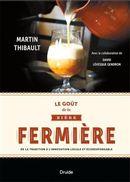 Le goût de la bière fermière : De la tradition à l'innovation locale et écoresponsable