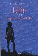 Lilie 03 : L'apprentie adulte
