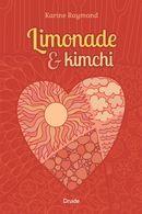 Limonade & kimchi