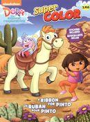 Dora - Un ruban pour Pinto - Super Color