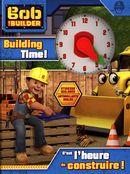 Bob the Builder : C'est l'heure construire !