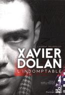 Xavier Dolan : L'indomptable