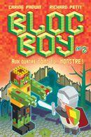 Bloc boy 02 : Aux quatre coins du... monstre !