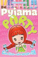 Pyjama Party 01 : Cinq filles + zéro garçon = Fun