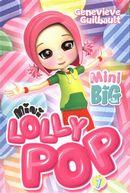Mini Lolly pop 01 : Les bêtises des amis imaginaires