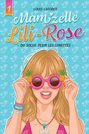 Mam'zelle Lili-Rose 01 : Du soleil plein les lunettes