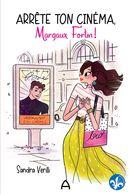 Arrête ton cinéma, Margaux Fortin !