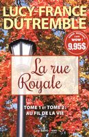 La rue Royale  01-02 :  Au fil de la vie