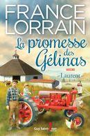 La promesse des Gélinas 04 : Laurent