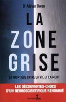 La zone grise : La frontière entre la vie et la mort