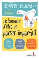Le bonheur d'être un parent imparfait