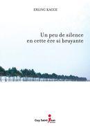 Un peu de silence en cette ère si bruyante