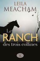 Le ranch des trois collines