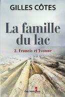 La famille du lac 02 : Francis et Yvonne