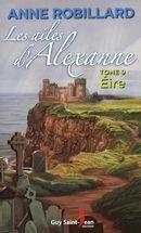 Les ailes d'Alexanne 09 : Éire