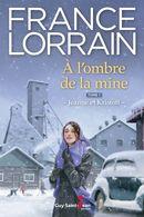 A l'ombre de la mine 01 : Jeanne et Kristoff