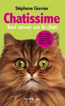 Chatissime : Tout savoir sur le chat