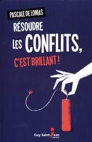 Résoudre les conflits, c'est brillant!