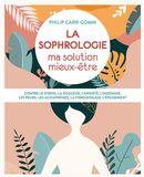 La sophrologie : ma solution mieux-être