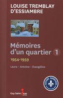 Mémoires d'un quartier 01 (01-03) : 1954-1959 - Laura, Antoine, Évangéline