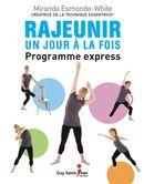 Rajeunir un jour à la fois - Programme express