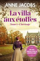 La villa aux étoffes 01 : L'héritage