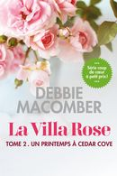 La Villa Rose 02 : Un printemps à Cedar Cove