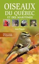 Oiseaux du Québec et des Maritimes : Edition revue et augmentée
