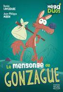MégaDuos 06 : Le mensonge de Gonzague