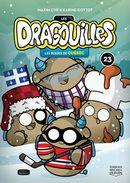 Les Dragouilles 23 : Les bleues de Québec