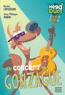 MégaDuos 08 : Le concert de Gonzague