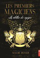Les premiers magiciens 01 : La rébellion des cigognes